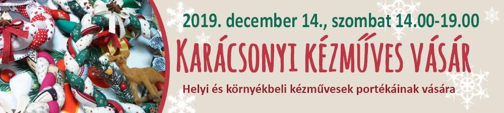 KARÁCSONYI KÉZMŰVES VÁSÁR 2019.