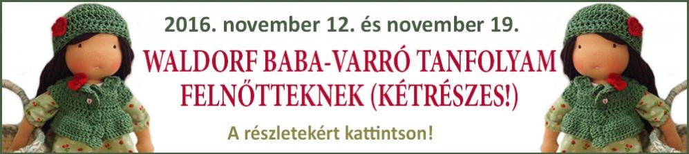 WALDORF BABA-VARRÓ TANFOLYAM FELNŐTTEKNEK (kétrészes!)
